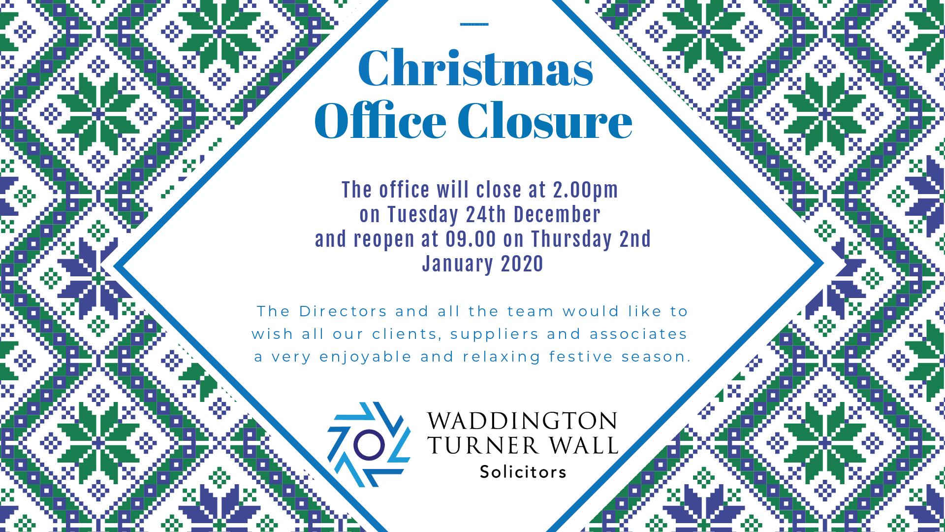 WTW Christmas Office Closure 2019